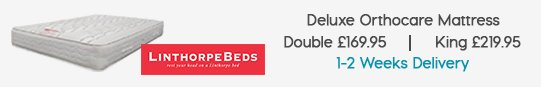 Deluxe Orthocare Mattress £169.95 | King £219.95 1-2 weeks delivery