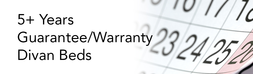 5 Year Gurantee-Warranty Divan Beds